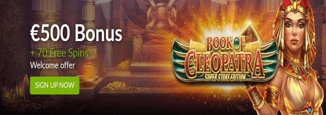 €500 Bonus  + 70 Free Spins  Welcome offer